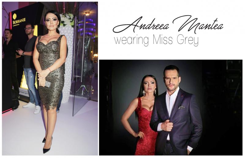 Andreea Mantea poarta rochiile de gala Miss Grey